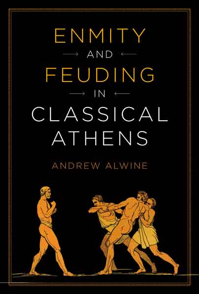 Cover of Enmity and Feuding in Classical Athens