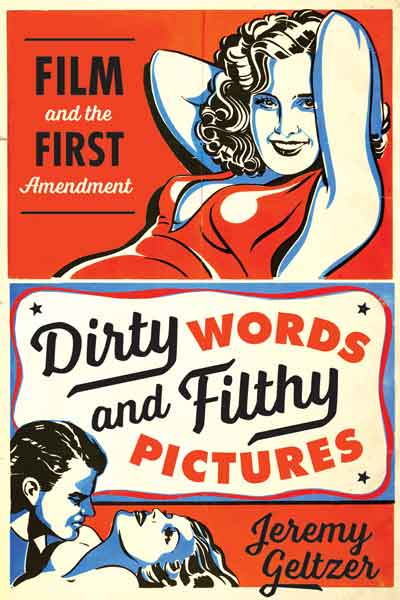 Cover of Dirty Words and Filthy Pictures