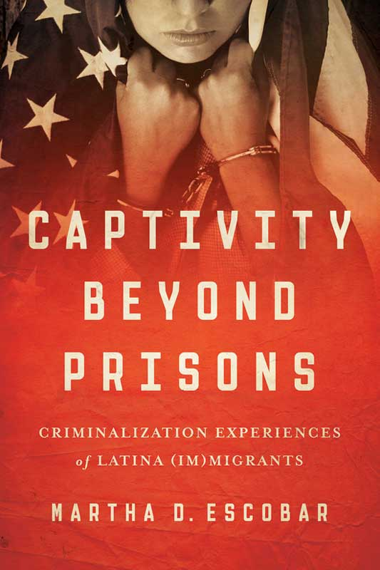 Cover of Captivity Beyond Prisons
