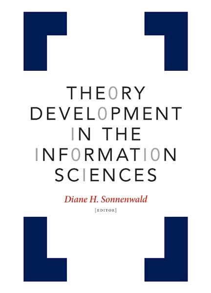 Cover of Theory Development in the Information Sciences