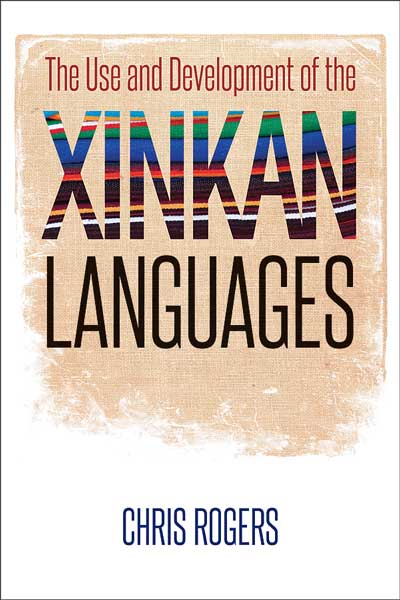 Cover of The Use and Development of the Xinkan Languages