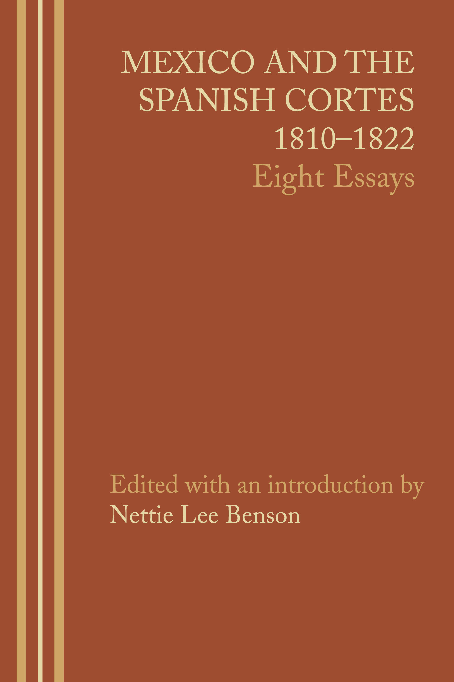 and the spanish cortes 1810 1822 eight essays edited by cover of and the spanish cortes 1810 1822