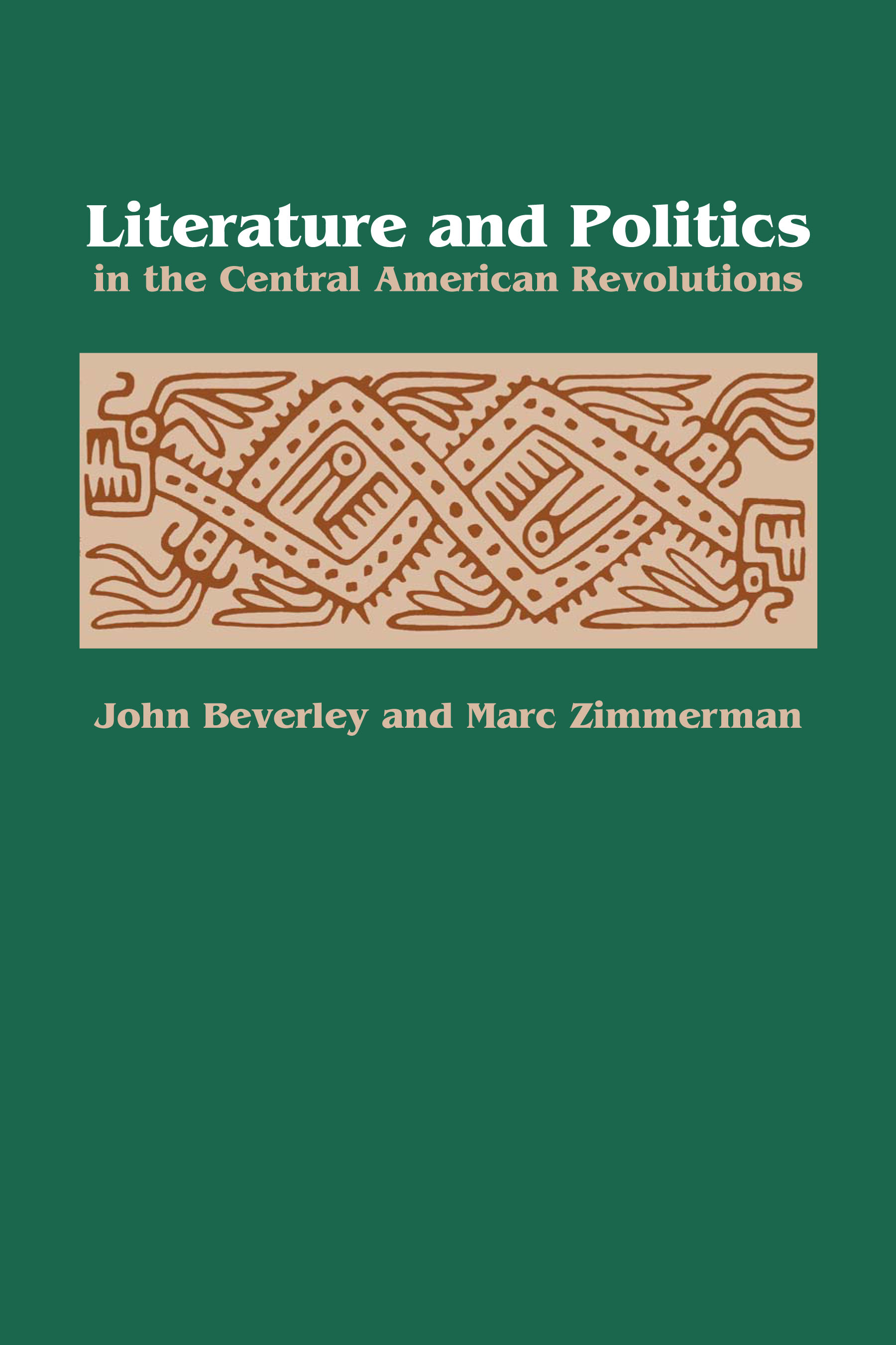 Cover of Literature and Politics in the Central American Revolutions