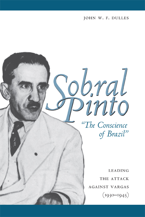 "Cover of Sobral Pinto, ""The Conscience of Brazil"""