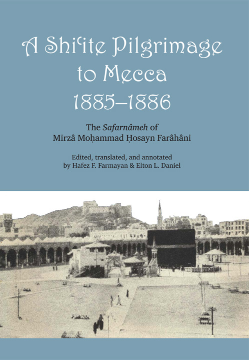 Cover of A Shi'ite Pilgrimage to Mecca, 1885-1886
