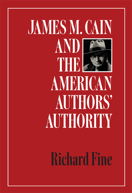 Cover of James M. Cain and the American Authors' Authority