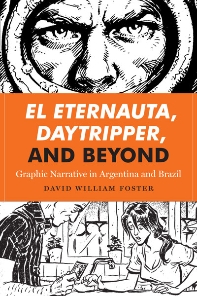 Cover of El Eternauta, Daytripper, and Beyond