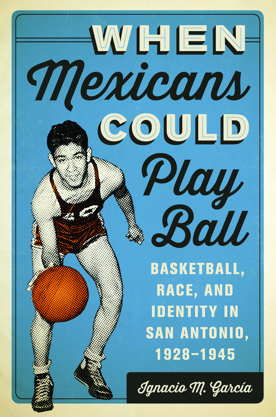 Cover of When Mexicans Could Play Ball