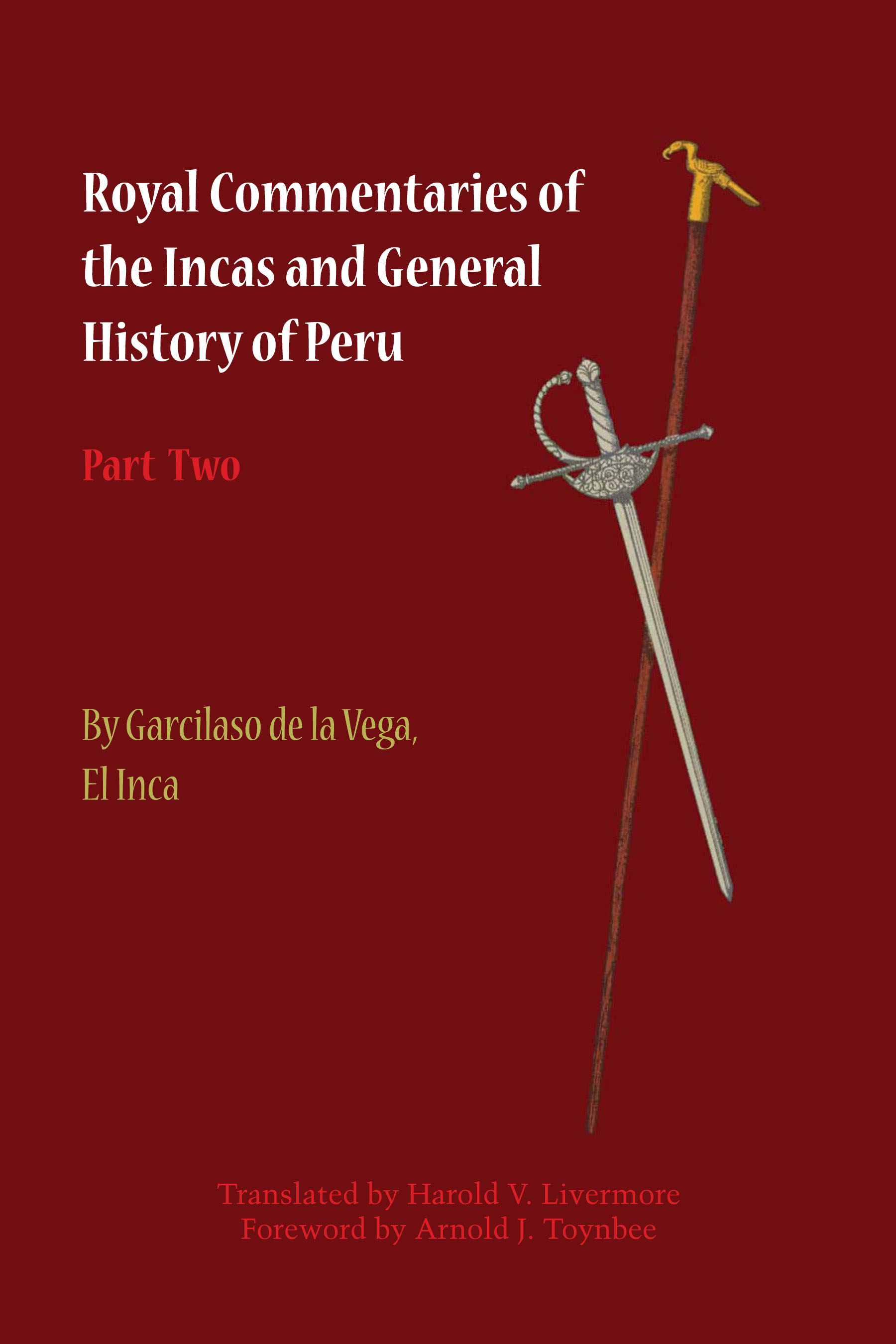Cover of Royal Commentaries of the Incas and General History of Peru, Part Two