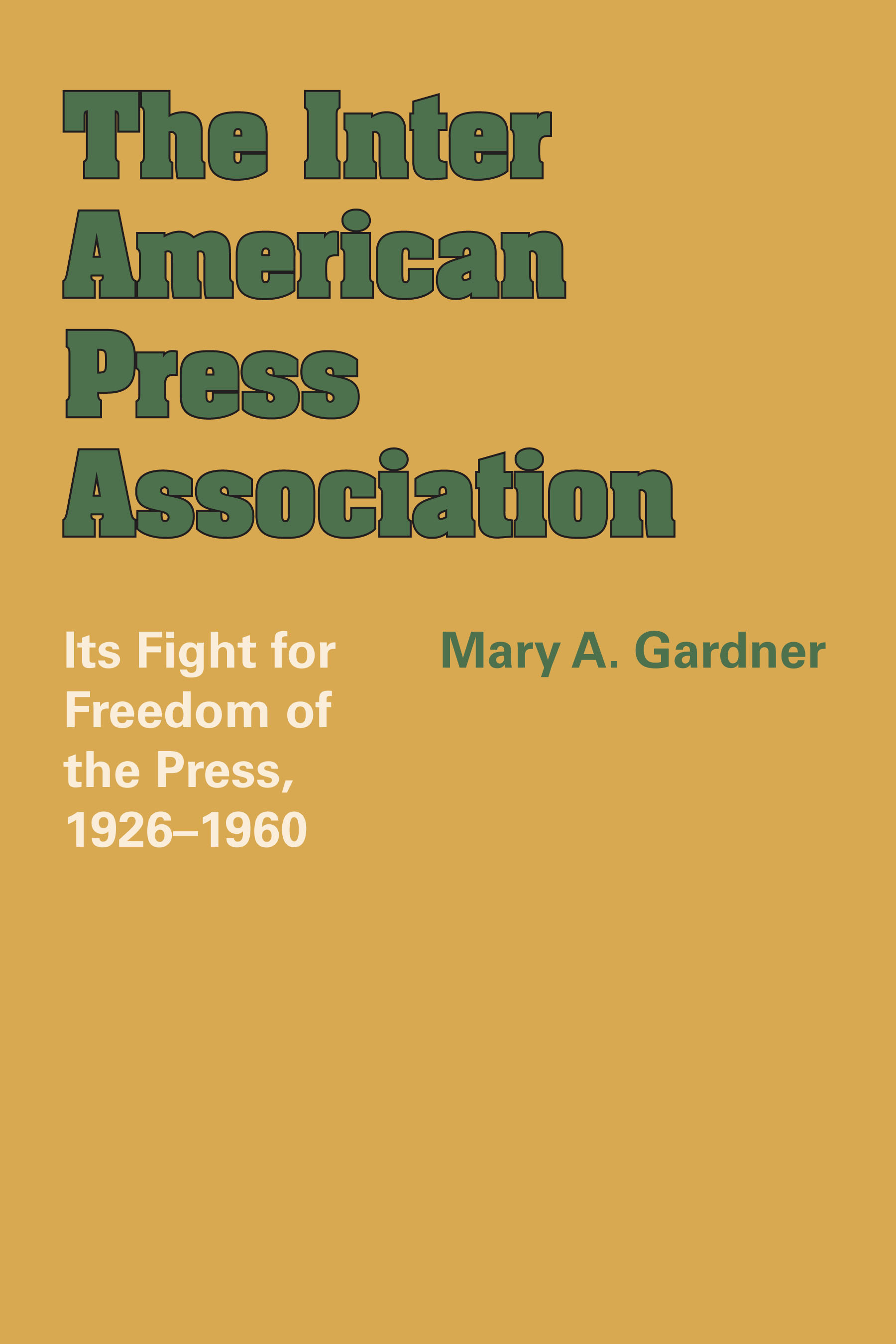 Cover of The Inter American Press Association