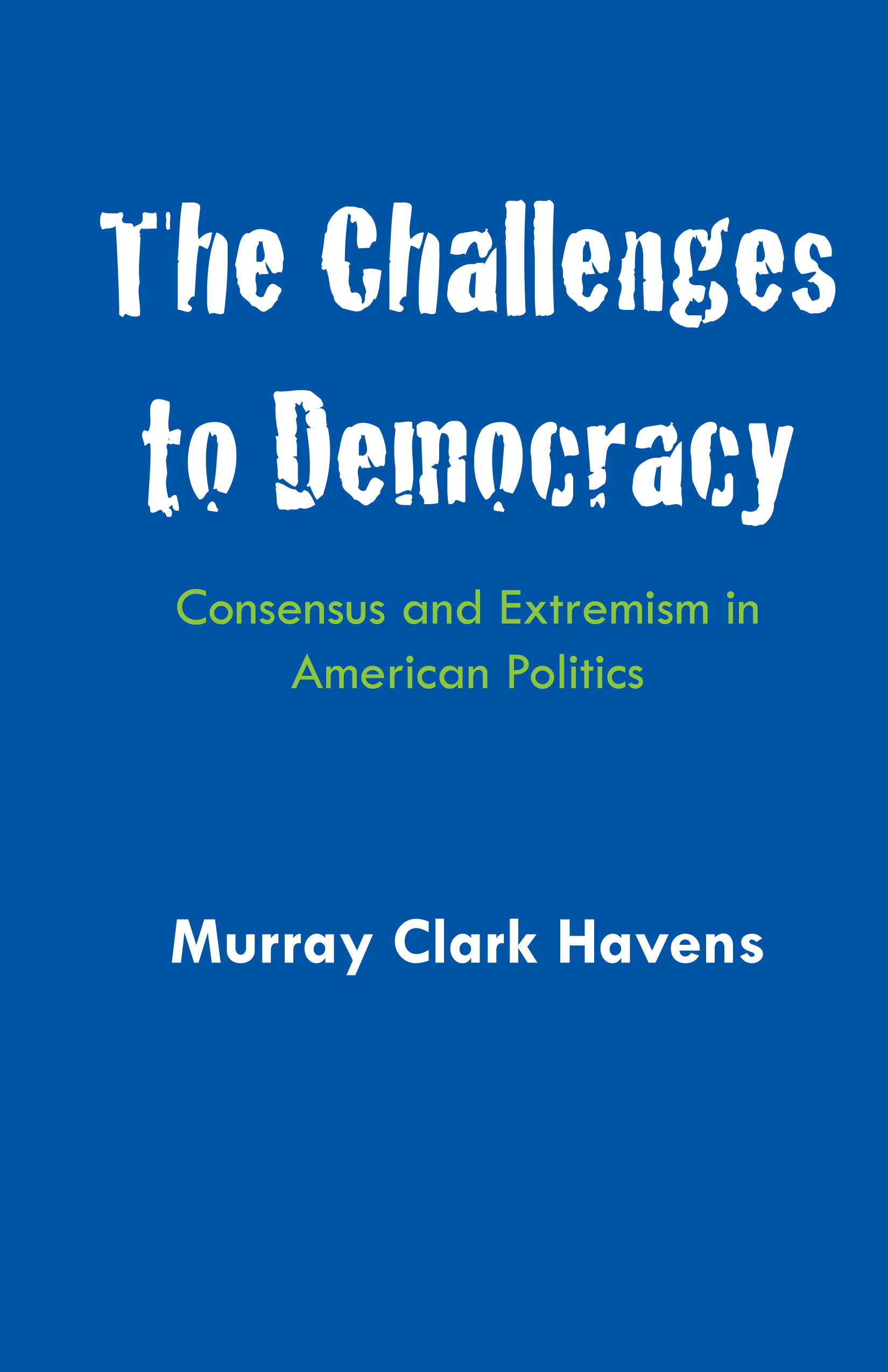 Cover of The Challenges to Democracy