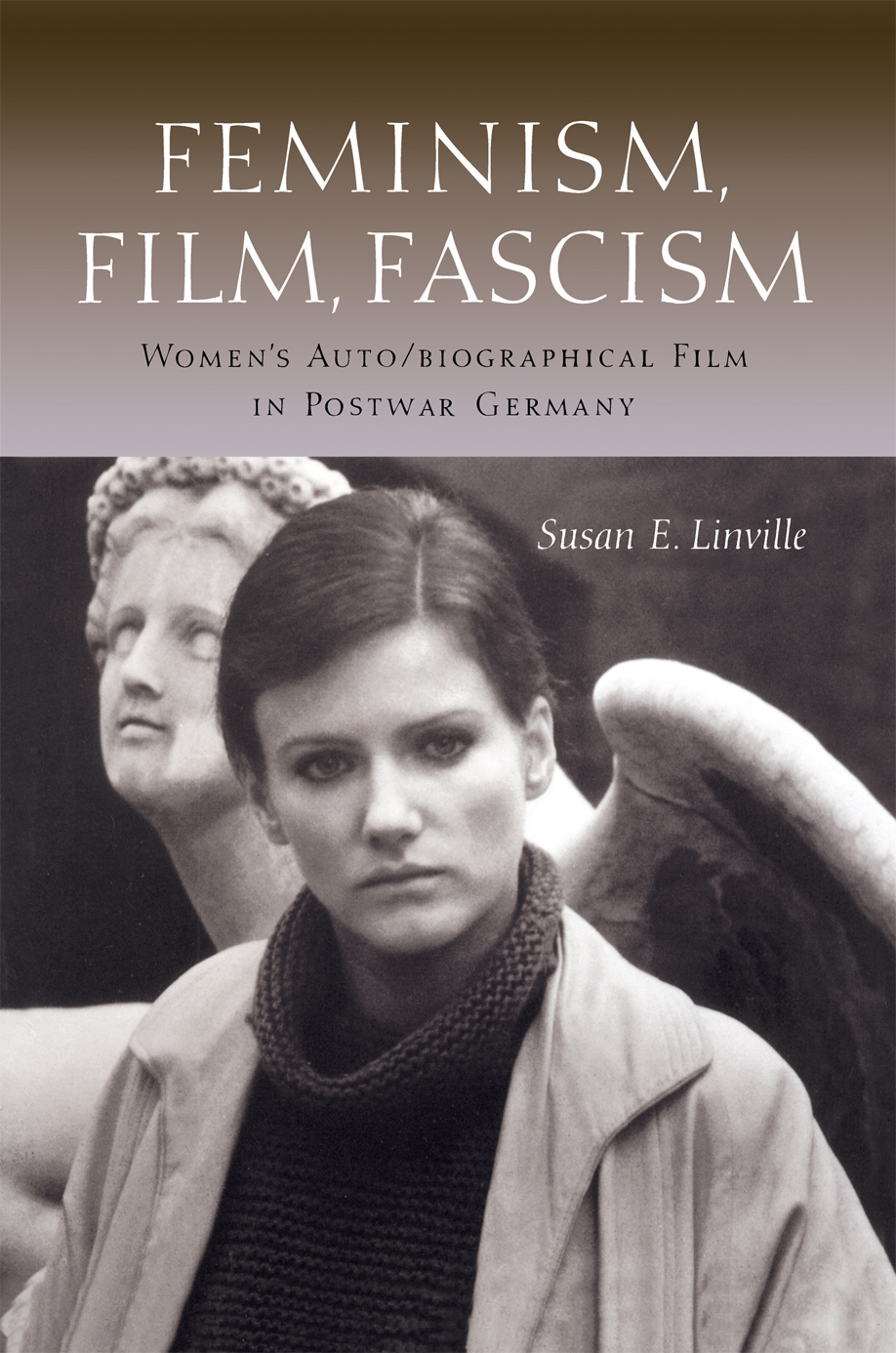 Cover of Feminism, Film, Fascism
