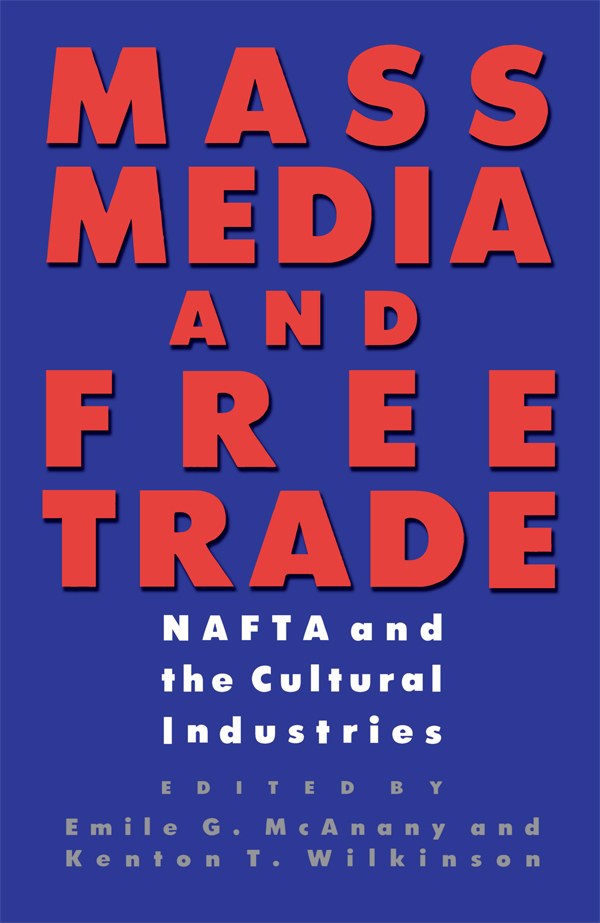 Cover of Mass Media and Free Trade