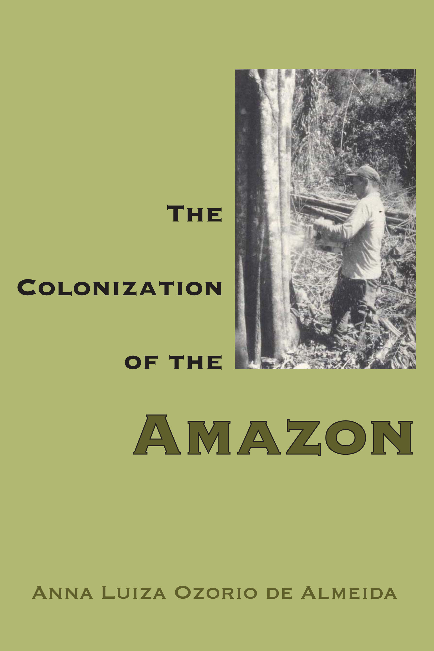 Cover of The Colonization of the Amazon