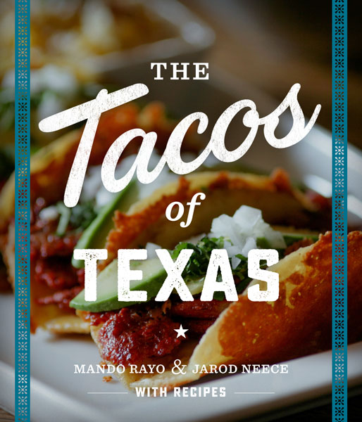 Cover of The Tacos of Texas