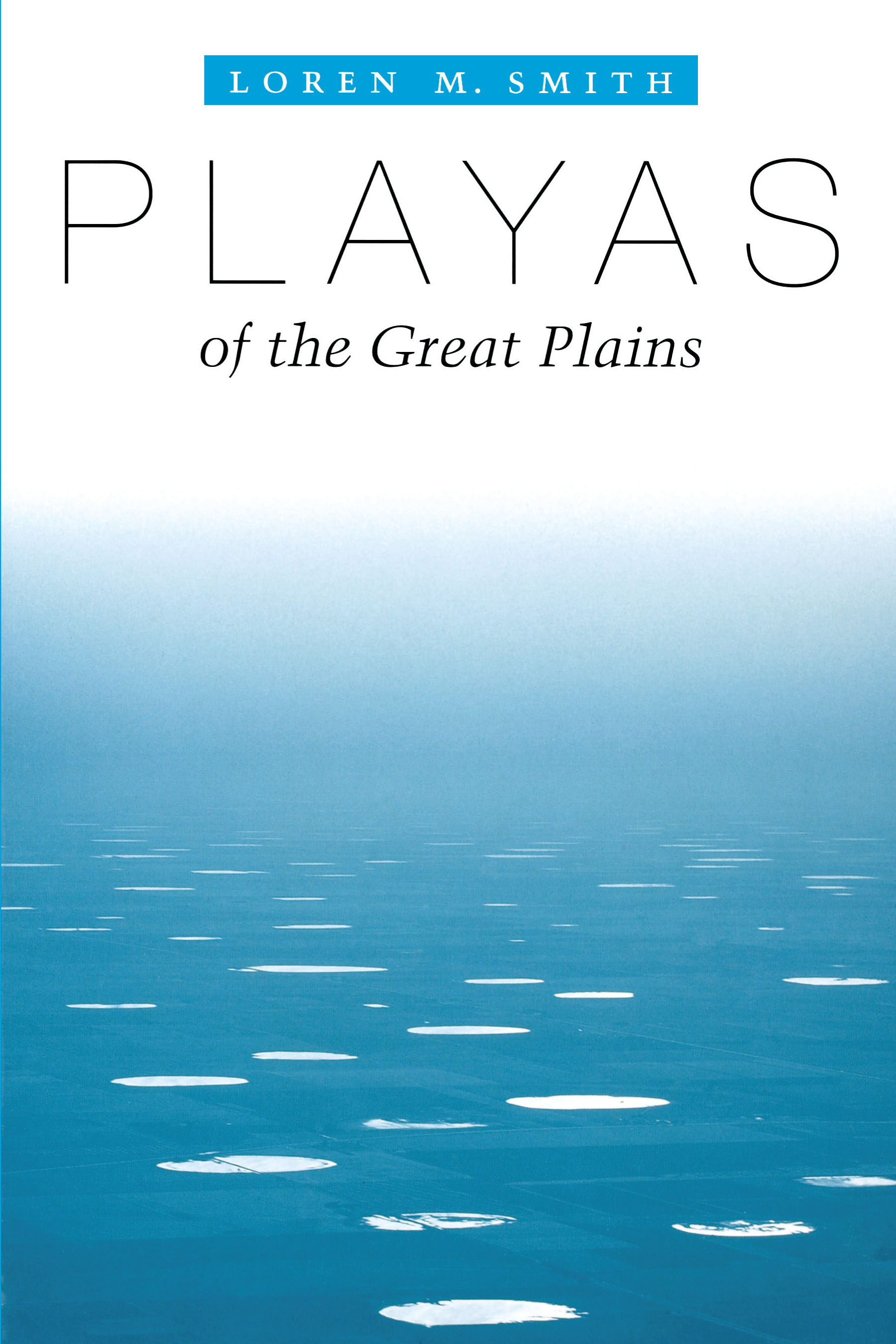 Cover of Playas of the Great Plains
