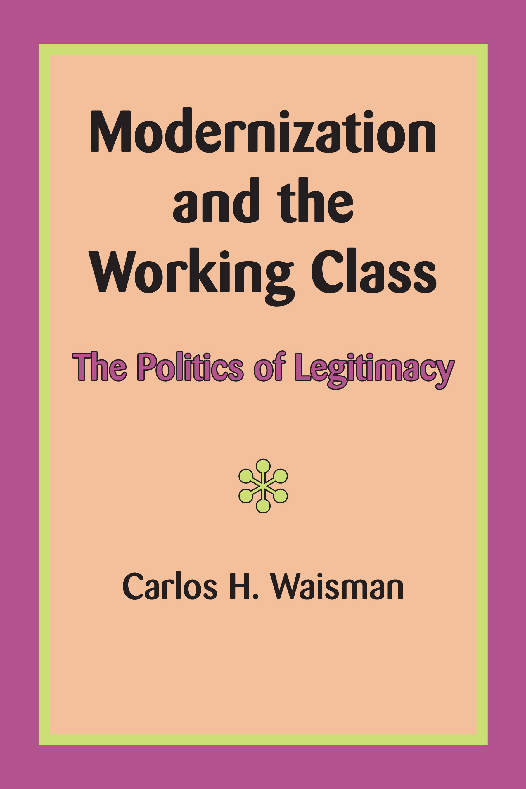 Cover of Modernization and the Working Class