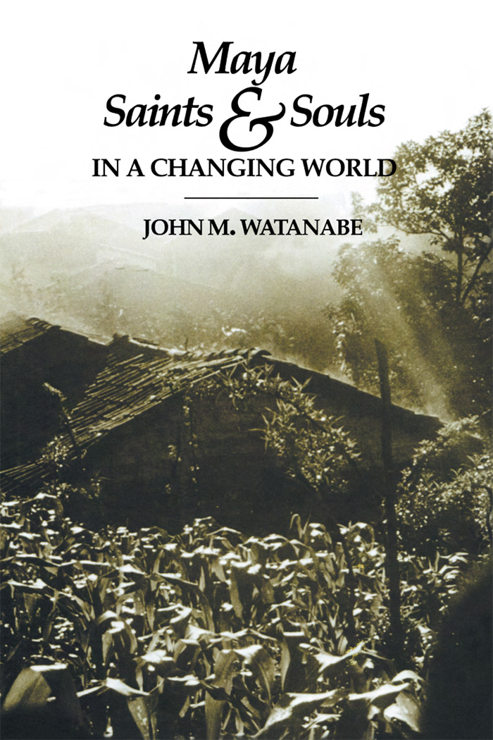 Cover of Maya Saints and Souls in a Changing World