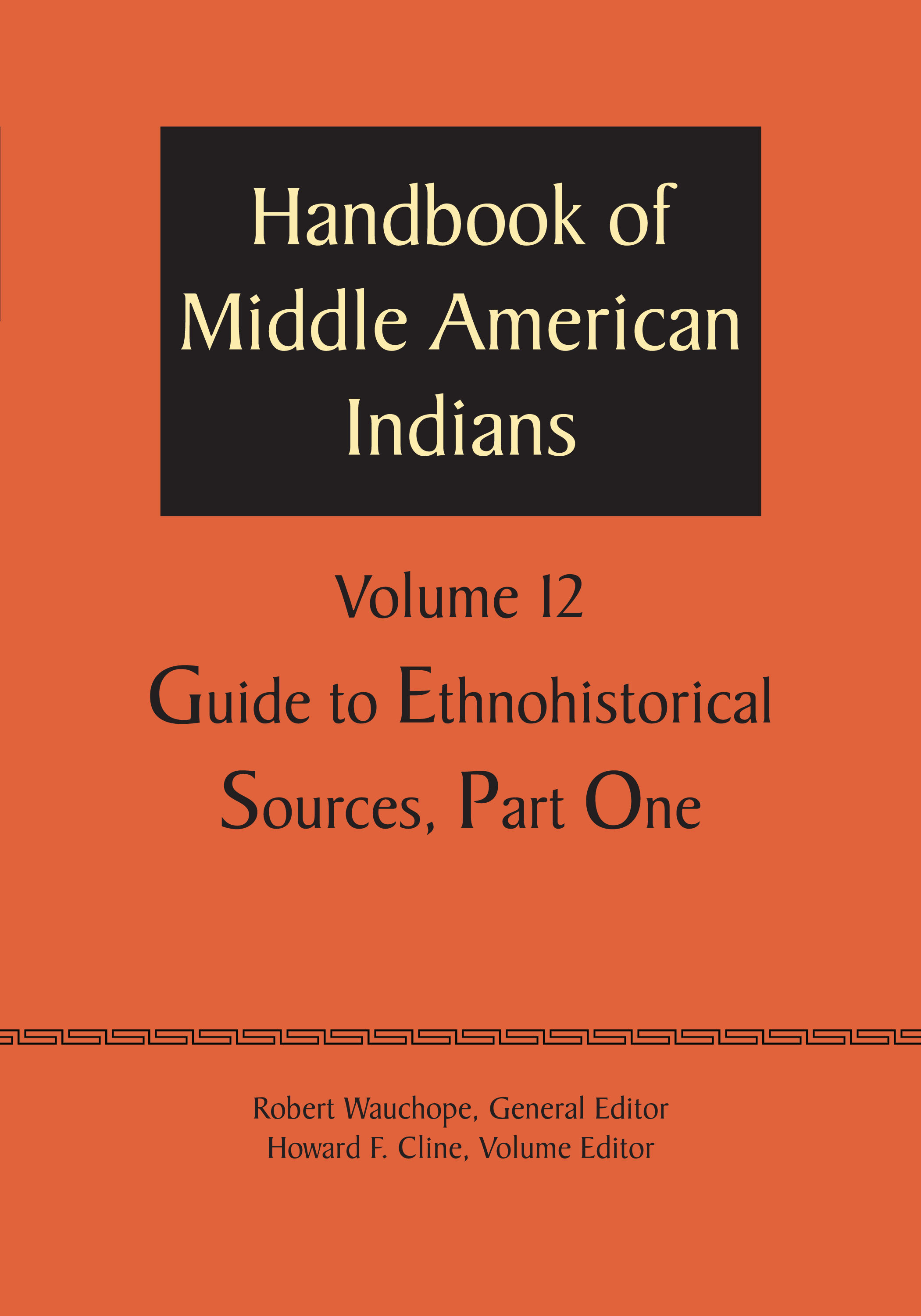 Cover of Handbook of Middle American Indians, Volume 12