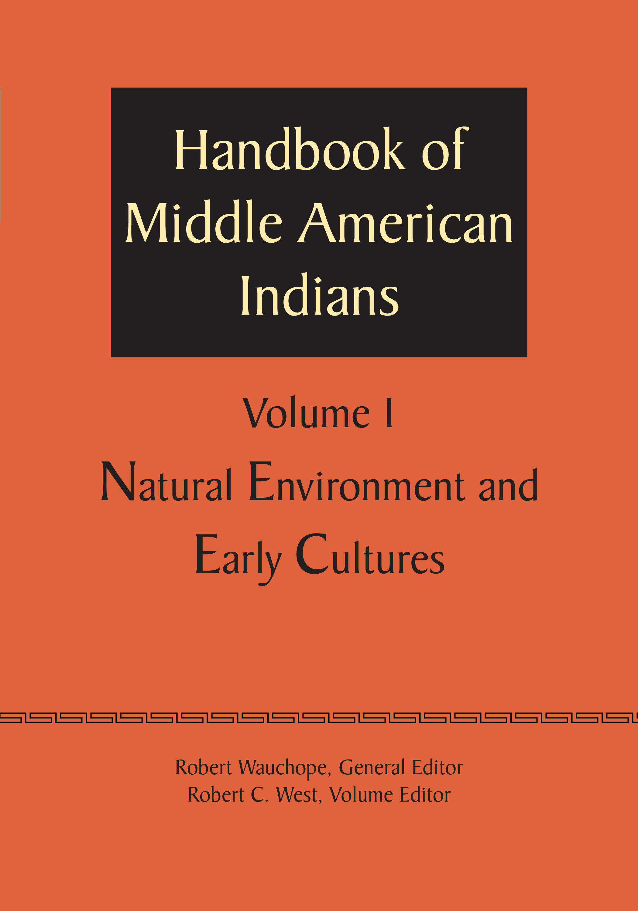 Cover of Handbook of Middle American Indians, Volume 1