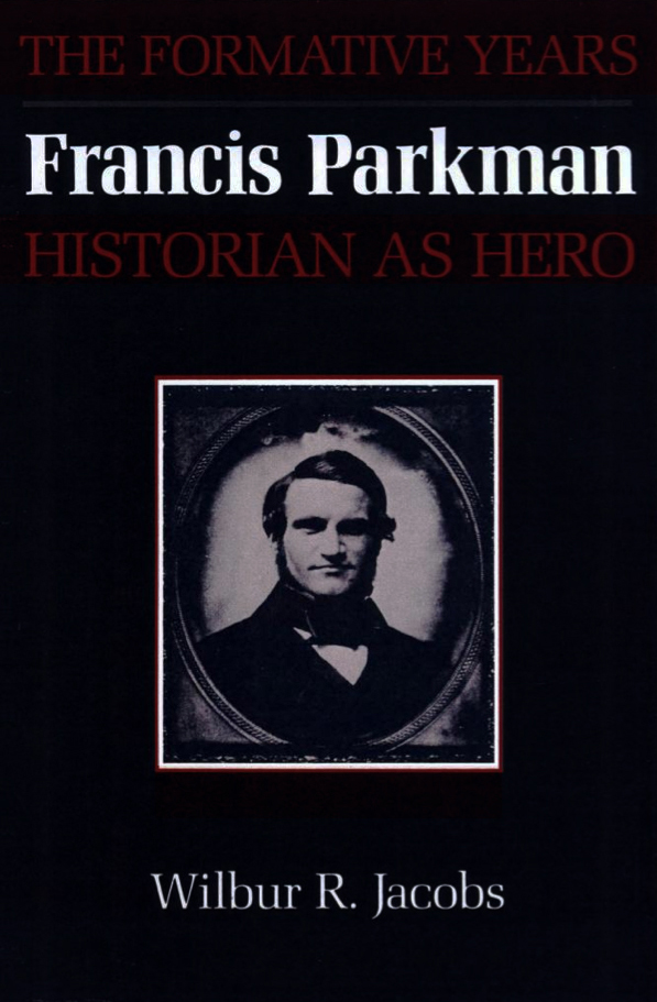 Cover of Francis Parkman, Historian as Hero