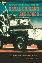 Cover of Flying Under the Radar with the Royal Chicano Air Force