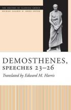 Cover of Demosthenes, Speeches 23-26