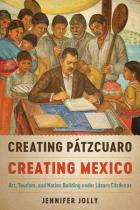 Cover of Creating Patzcuaro, Creating Mexico