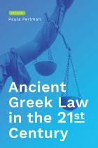Cover of Ancient Greek Law in the 21st Century