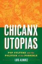 Cover of Chicanx Utopias
