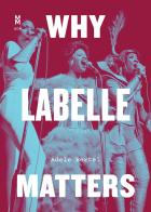 Cover of Why Labelle Matters