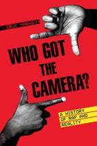 Cover of Who Got the Camera?