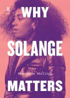 Cover of Why Solange Matters