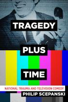 Cover of Tragedy Plus Time