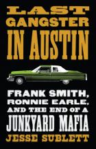Cover of Last Gangster in Austin