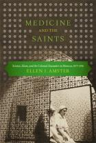 Cover of Medicine and the Saints