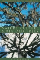 Cover of Nature, Culture, and Big Old Trees