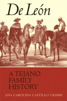 Cover of De León, a Tejano Family History