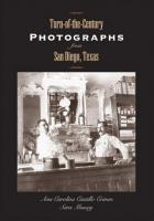 Cover of Turn-of-the-Century Photographs from San Diego, Texas