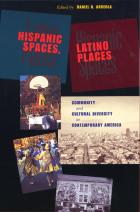 Cover of Hispanic Spaces, Latino Places