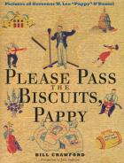 Cover of Please Pass the Biscuits, Pappy