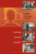 Cover of Framing Female Lawyers