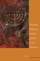 Cover of Memory, Oblivion, and Jewish Culture in Latin America