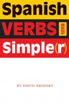 Cover of Spanish Verbs Made Simple(r)