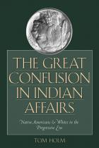 Cover of The Great Confusion in Indian Affairs