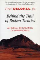 Cover of Behind the Trail of Broken Treaties