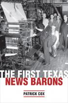 Cover of The First Texas News Barons