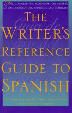 Cover of The Writer's Reference Guide to Spanish
