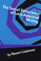 Cover of The Social Conscience of Latin American Writing