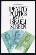 Cover of Identity Politics on the Israeli Screen